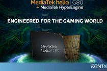 MediaTek Luncurkan Chipset Gaming Helio G70 dan G80