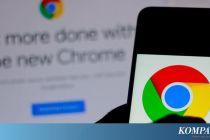 Google Tambal Tiga Celah Keamanan di Chrome