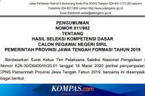 Pengumuman Hasil SKD CPNS 2019 Pemprov Jateng, 3.835 Peserta Lulus         Dibaca 24.624 kali