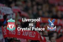 Fakta Menarik Liverpool vs Crystal Palace